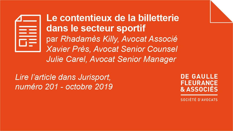 [Publication] Le contentieux de la billetterie dans le secteur sportif par R. Killy, X. Près et J. Carel dans Dalloz Jurisport – 201