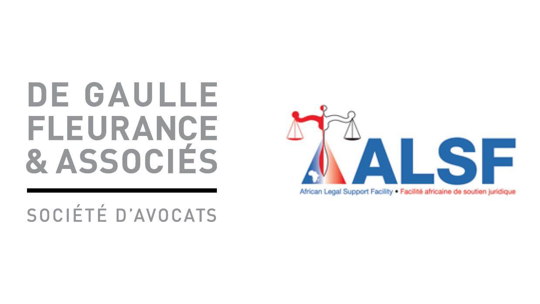 De Gaulle Fleurance & Associés intègre le panel de cabinets d'avocats internationaux de la Facilité africaine de soutien juridique (ALSF)